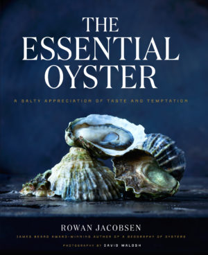 THE ESSENTIAL OYSTER. The latest and greatest.